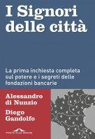 I Signori delle città - Alessandro Di Nunzio, Diego Gandolfo