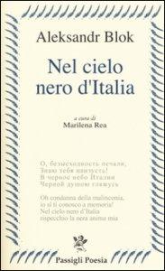 Copertina di 'Nel cielo nero dell'Italia. Poesie e prose'