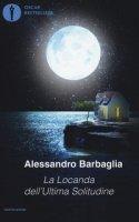 La locanda dell'ultima solitudine - Barbaglia Alessandro