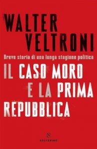 Copertina di 'Il caso Moro e la Prima Repubblica'