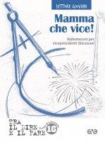Mamma che vice! - Azione cattolica italiana - Settore Giovani