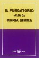 Il purgatorio visto da Maria Simma