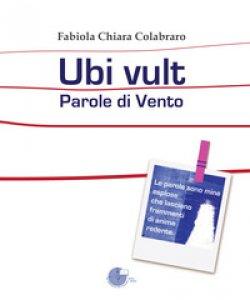 Copertina di 'Ubi vult. Parole di vento'