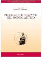 Pellegrini e migranti nel mondo antico