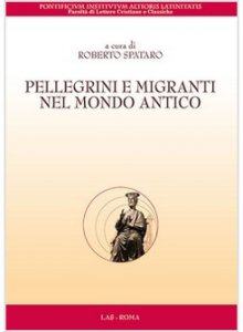 Copertina di 'Pellegrini e migranti nel mondo antico'