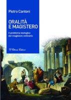 Oralità e Magistero - Pietro Cantoni
