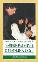 Essere padrino e madrina - Gaud Christiane, Descouleurs Bernard