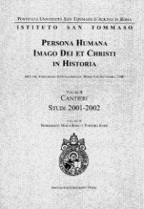Copertina di 'Persona humana imago Dei et Christi in historia. Atti del Congresso Internazionale (Roma, 6-8 settembre 2000)'
