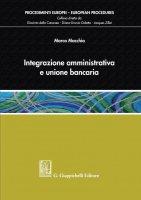 Integrazione amministrativa e unione bancaria - Marco Macchia