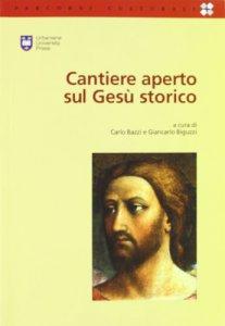 Copertina di 'Cantiere aperto sul Gesù storico'