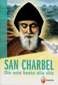 Copertina di 'San Charbel. Dio solo basta alla vita'