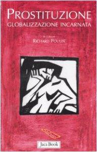 Copertina di 'Prostituzione. Globalizzazione incarnata'
