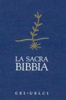 La Sacra Bibbia. UELCI. Edizione ufficiale della CEI