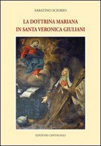 Copertina di 'La dottrina mariana in santa Veronica Giuliani'