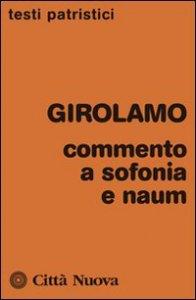 Copertina di 'Commento ad Sofonia e Naum'