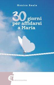 Copertina di '30 giorni per affidarsi a Maria'