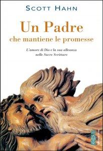 Copertina di 'Un Padre che mantiene le promesse'