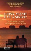 Giona, alzati e va' a Ninive! - Patrizio Rota Scalabrini, Mariateresa Zattoni Gillini, Gilberto Gillini