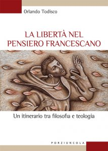Copertina di 'La libertà nel pensiero francescano'