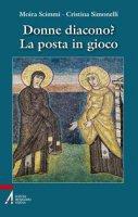 Donne diacono? - Cristina Simonelli,  Moira Scimmi