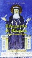 Ildegarda di Bingen - De Giovanni Neria