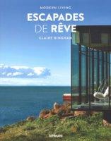 Escaped de rêve. Modern living. Ediz. francese, inglese e tedesca - Bingham Claire