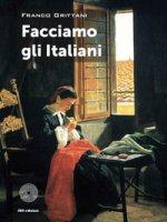 Facciamo gli Italiani - Grittani Franco