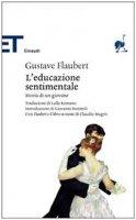 L' educazione sentimentale - Flaubert Gustave