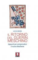 Il ritorno del Guerin Meschino - Luca Negri