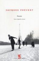 Poesie. Testo francese a fronte - Prévert Jacques