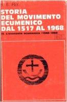 Storia del movimento ecumenico dal 1517 al 1968 [vol_4] / L'Avanzata ecumenica (1948-1968) - Rouse Ruth, Neill Stephen C.