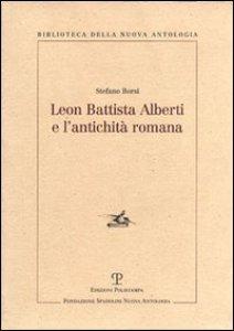 Copertina di 'Leon Battista Alberti e l'antichità romana'