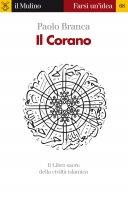 Il Corano - Paolo Branca
