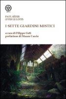 I sette giardini mistici - Sédir Paul