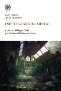 Copertina di 'I sette giardini mistici'