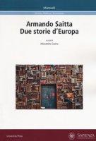 Armando Saitta. Due storie d'Europa