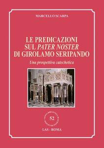 Copertina di 'Le predicazioni sul Pater Noster di Girolamo Seripando'