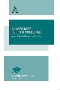 Copertina di 'Alimentare i diritti culturali'