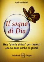 Il sogno di Dio - Andrea Oldoni