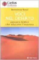 Voci nel deserto - Benedetta Rossi