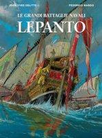 Lepanto. Le grandi battaglie navali - Delitte Jean-Yves