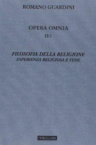 Copertina di 'Filosofia della religione. Esperienza religiosa e fede'