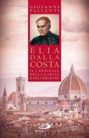 Elia Dalla Costa - Giovanni Pallanti