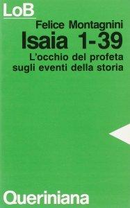 Copertina di 'Isaia 1-39. L'occhio del profeta sugli eventi della storia'