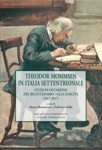 Copertina di 'Theodor Mommsen in Italia Settentrionale'