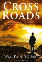 Cross roads. - W. Paul Young