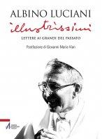 Illustrissimi - Albino Luciani