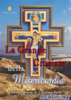 La grande crociata della misericordia - Catalina Rivas