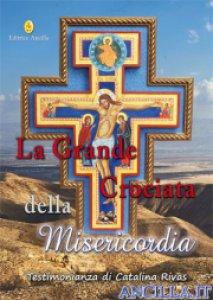 Copertina di 'La grande crociata della misericordia'
