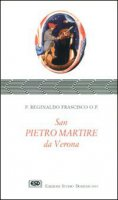 S. Pietro martire da Verona - Frascisco Reginaldo